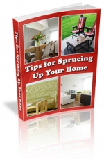 Tips for Sprucing Up Your Home Private Label Rights