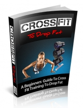 CrossFit To Drop Fat Private Label Rights
