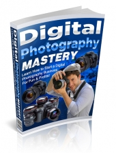 Digital Photography Mastery Private Label Rights