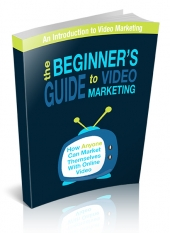 The Beginner's Guide To Video Marketing Private Label Rights