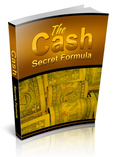 The Cash Secret Formula