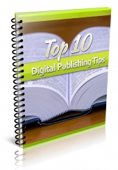 Top 10 Digital Publishing Tips Private Label Rights