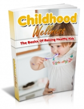 Childhood Wellness Private Label Rights