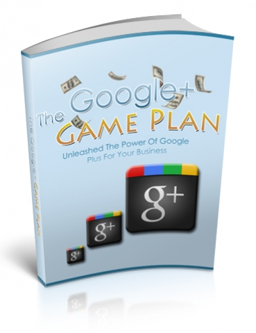 The Google+ Game Plan