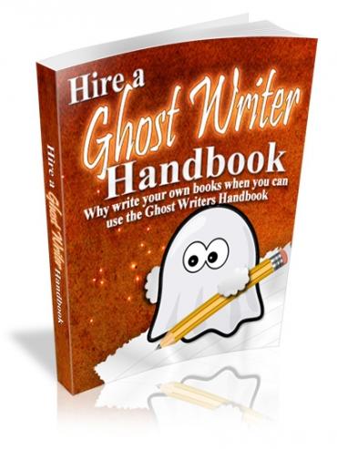 Hire a Ghostwriter Handbook