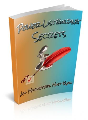 Power Listbuilding Secrets