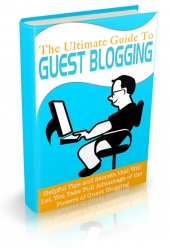 The Ultimate Guide To Guest Blogging Private Label Rights