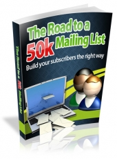 The Road to a 50k Mailing List Private Label Rights