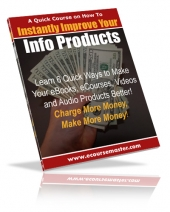 Instantly Improve Your Info Products Quick Course Private Label Rights