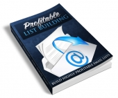 Profitable List Building Private Label Rights