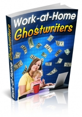 Work-At-Home Ghostwriters Private Label Rights
