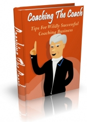 Coaching The Coach Tips Private Label Rights
