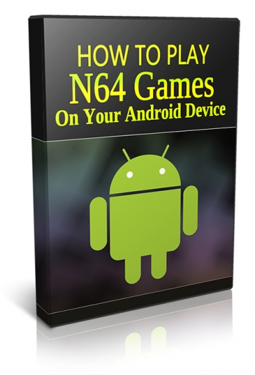 How To Play N64 Games On Your Android Device