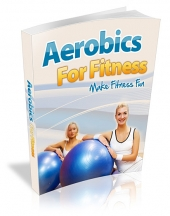 Aerobics For Fitness Private Label Rights