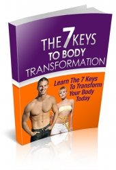 The 7 Keys To Body Transformation Private Label Rights