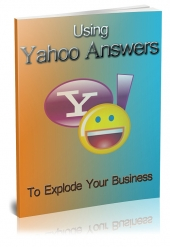 Using Yahoo Answers To Build Your Business Private Label Rights