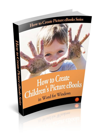 How To Create Childrens Picture Ebooks