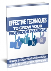 Effective Ways to Grow Facebook Fanbase Private Label Rights