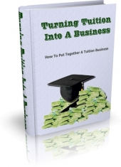 Turning Tuition Into A Business Private Label Rights
