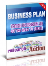 Business Plan - Strategies for Researching and Getting Ready to Create Private Label Rights