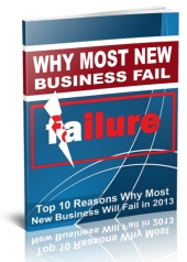 Why Most New Business Fail in 2013 Private Label Rights