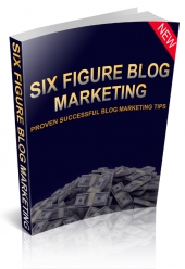 Six Figure Blog Marketing Private Label Rights