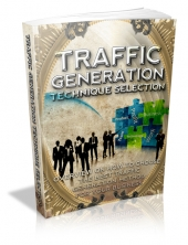 Traffic Generation Technique Selection Private Label Rights