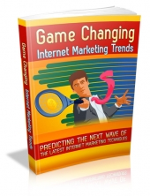Game Changing Internet Marketing Trends Private Label Rights
