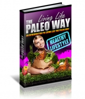 Living Life The Paleo Way Private Label Rights