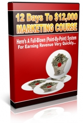 12 Days To $12,000 Marketing Course Private Label Rights