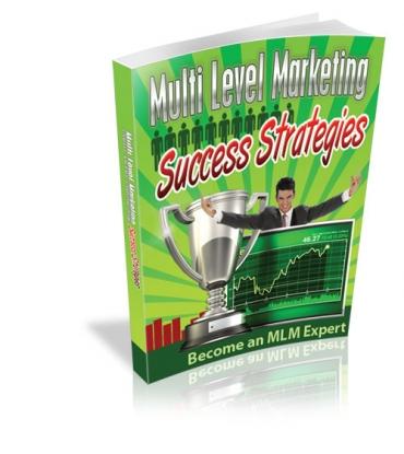 Multi Level Marketing Success Strategies