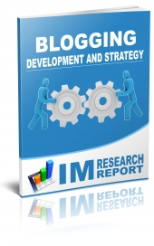 Blogging Report - Development and Strategy Private Label Rights