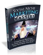 Social Niche Marketing Mastery Private Label Rights