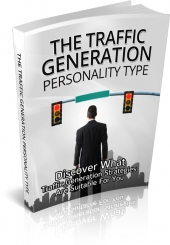 The Traffic Generation Personality Type Private Label Rights