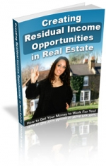 Creating Residual Income Opportunities In Real Estates Private Label Rights