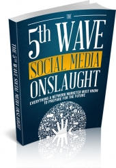 The 5th Wave Social Media Onslaught Private Label Rights