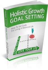 Holistic Growth Goal Setting Private Label Rights