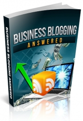 Business Blogging Answered Private Label Rights