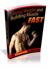 Weight Loss And Building Muscle Fast Private Label Rights