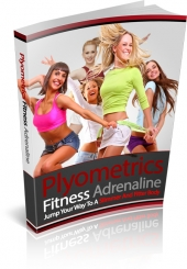 Plyometrics Fitness Adrenaline Private Label Rights