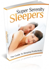 Super Serenity Sleepers Private Label Rights