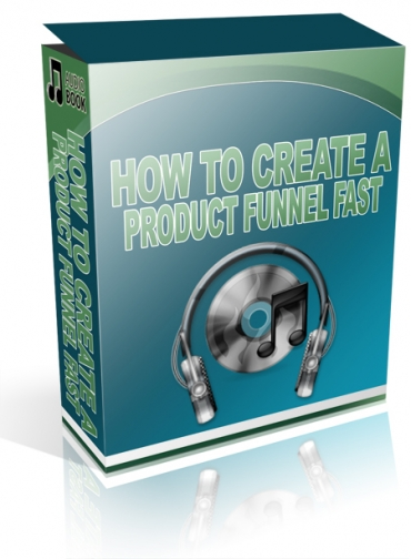 How To Create A Product Funnel Fast