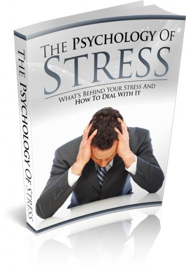 The Psychology of Stress