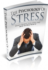 The Psychology of Stress Private Label Rights