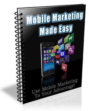 Mobile Marketing Made Easy