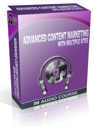 Advanced Content Marketing With Multiple Sites