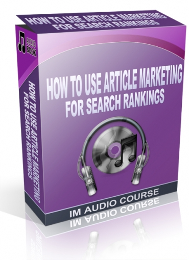 How To Use Article Marketing For Search Rankings