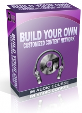 Build Your Own Customized Content Network Private Label Rights