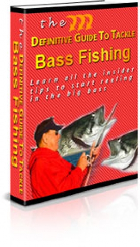 The Definitive Guide To Tackle Bass Fishing