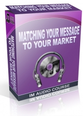 Matching Your Message To Your Market Private Label Rights